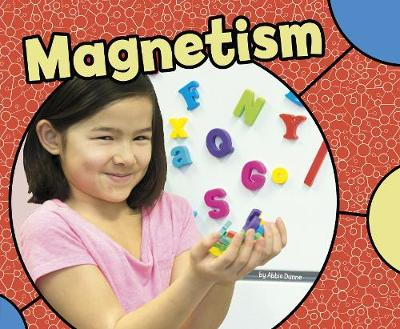 Magnetism by Abbie Dunne