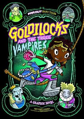 Goldilocks and the Three Vampires A Graphic Novel by Laurie S. Sutton