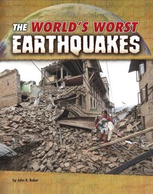 World's Worst Natural Disasters Pack A of 4 by John R. Baker