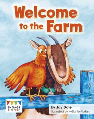 Welcome to the Farm by Jay Dale