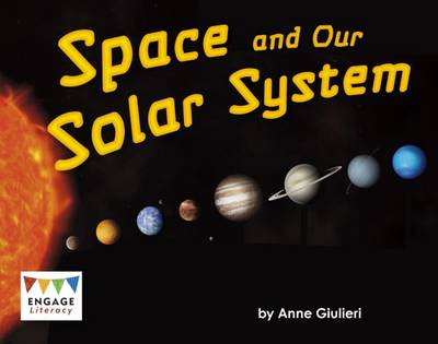 Space and Our Solar System by Anne Giulieri