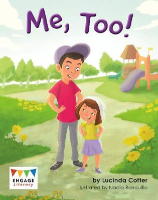 Me, Too! by Lucinda Cotter
