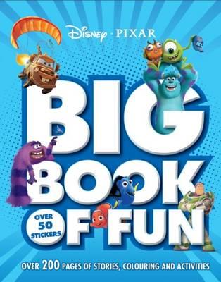 Disney Pixar Big Book of Fun by
