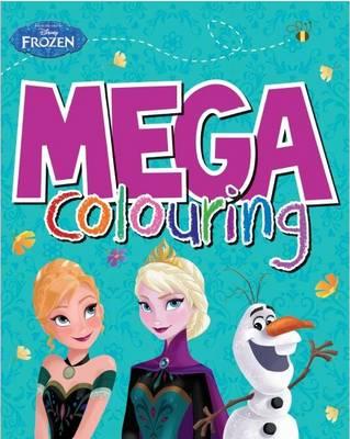 Disney Frozen Mega Colouring by Parragon