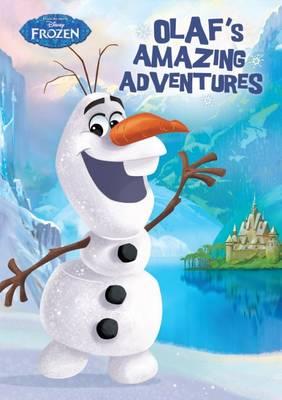 Disney Frozen Olaf's Amazing Adventures by Parragon