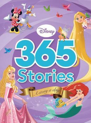 Disney 365 Stories A Story a Day by Parragon Books Ltd