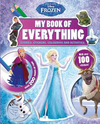 Disney Frozen My Book of Everything Stories, Stickers, Colouring and Activities by