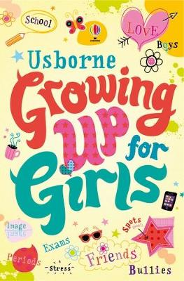 Growing up for Girls by Felicity Brooks