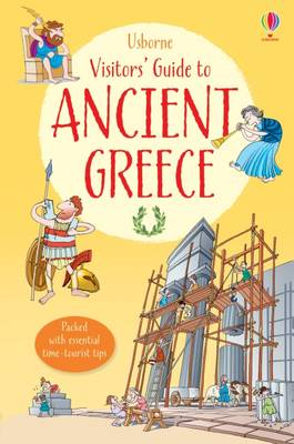 A Visitor's Guide to Ancient Greece by Lesley Sims
