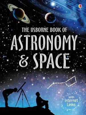 Book of Astronomy and Space by Lisa Miles, Alastair Smith