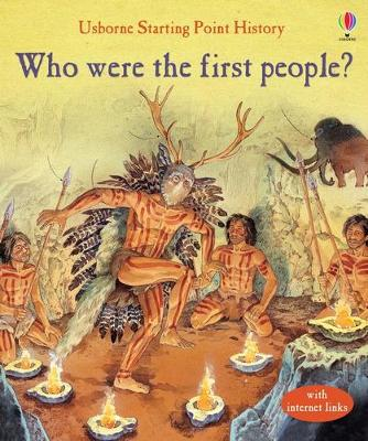 Who Were The First People? by Phil Roxbee Cox, Struan Reid