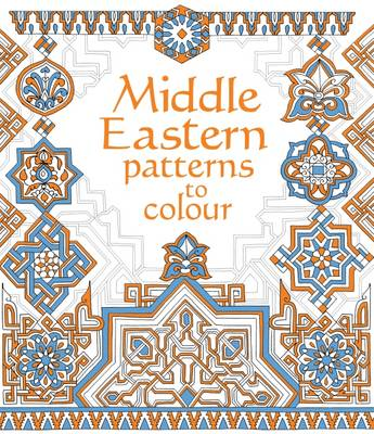 Middle Eastern Patterns to Colour by Struan Reid