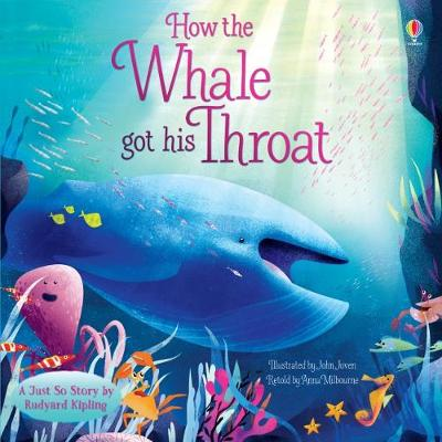 How the Whale Got His Throat by Anna Milbourne