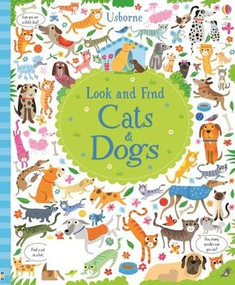 Look and Find Cats and Dogs by Kirsteen Robson
