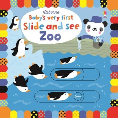 Baby's Very First Slide and See Zoo by Fiona Watt