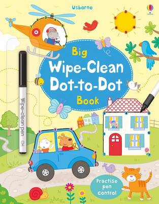 Big Wipe-Clean Dot-to-Dot Book by Felicity Brooks