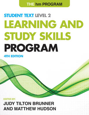 The HM Learning and Study Skills Program Level 2: Student Text by Judy Tilton Brunner