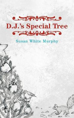 D.J.'s Special Tree by Susan White Murphy