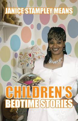 Children's Bedtime Stories by Janice Stampley Means