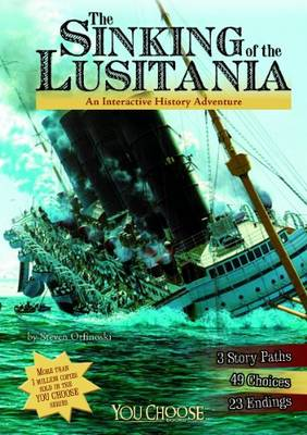 The Sinking of the Lusitania by Steven Otfinoski