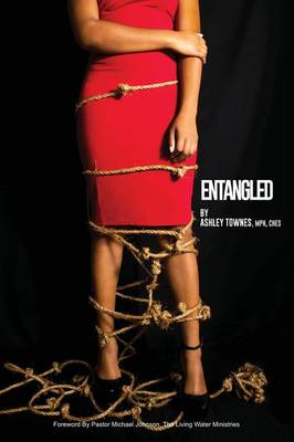 Entangled by Mph Ches, Ashley Townes