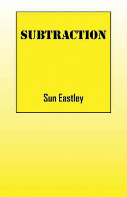 Subtraction by Sun Eastley