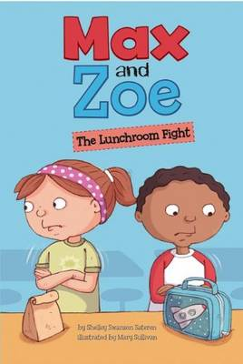 The Lunchroom Fight by Shelley Sateren