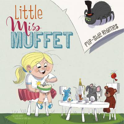 Little Miss Muffet Flip-side Rhymes by Christopher L. Harbo