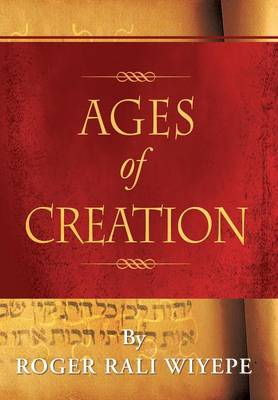 Ages of Creation by Roger Rali