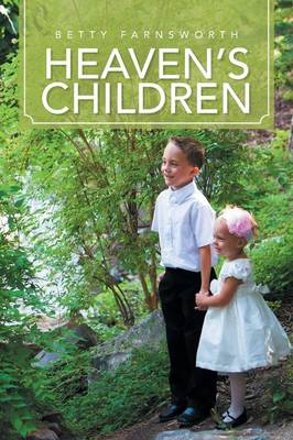 Heaven's Children by Betty Farnsworth