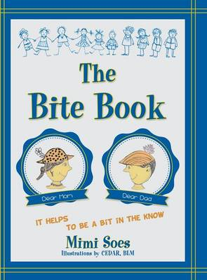 The Bite Book by Mimi Soes