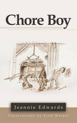 Chore Boy by Jeannie Edwards
