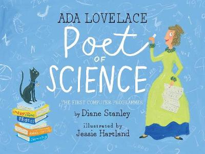 Ada Lovelace, Poet of Science The First Computer Programmer by Diane Stanley