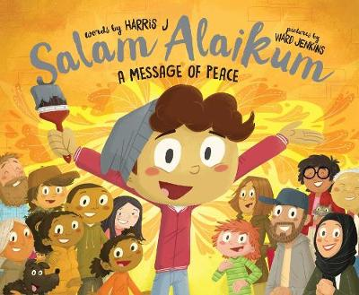 Salam Alaikum A Message of Peace by J. Harris