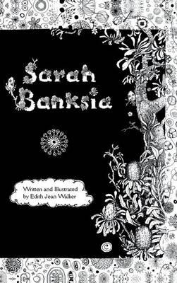 Sarah Banksia by Edith Jean Walker
