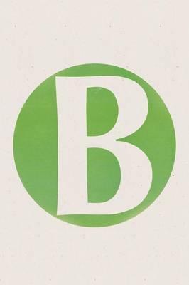 B by Lee B Silverman