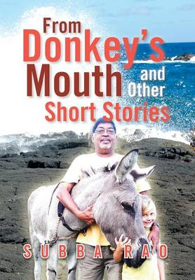 From Donkey's Mouth and Other Short Stories by Subba Rao
