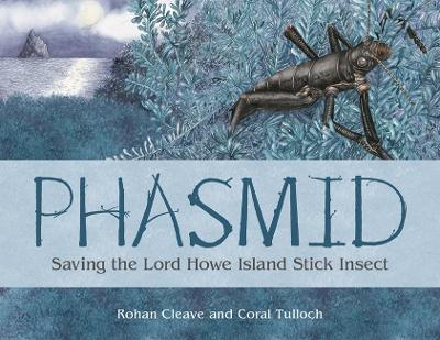 Phasmid Saving The Lord Howe Island Stick Insect by Rohan Cleave