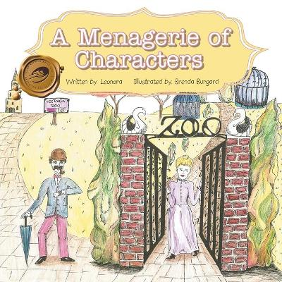 A Menagerie of Characters by Leonora