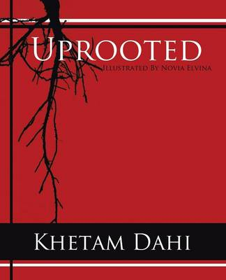Uprooted by Khetam Dahi