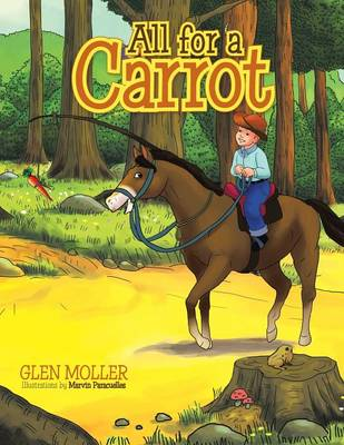 All for a Carrot by Glen Moller