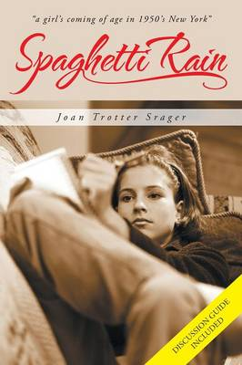 Spaghetti Rain by Joan Trotter Srager