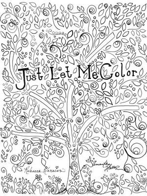 Just Let Me Color by Samantha Hutto, Rebecca Harrison