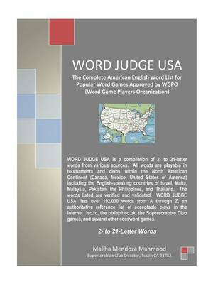 Word Judge USA The Complete American English Word List for Popular Word Games Approved by WGPO (Word Game Players Organization) by Maliha Mendoza Mahmood