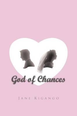 God of Chances by Jane Kigango