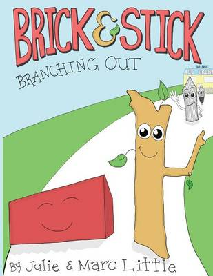 Brick & Stick Branching Out by Julie Ann Little