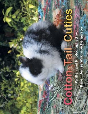 Cotton Tail Cuties by Karen Denise Wilkinson Pergerson