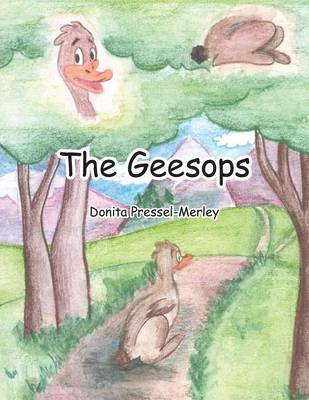 The Geesops by Donita Pressel-Merley