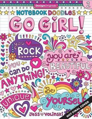 Notebook Doodles Go Girl! by Jess Volinski