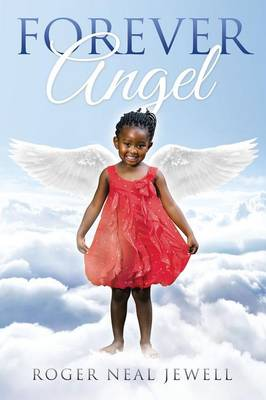 Forever Angel by Roger Neal Jewell